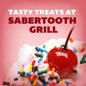 Tasty Treats at Sabertooth Grill